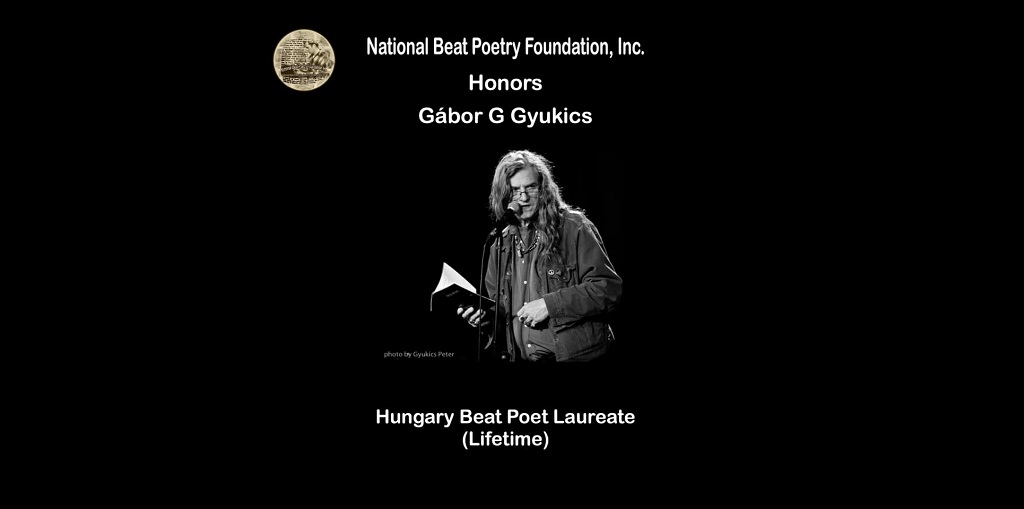 Lifetime Beat Poet Laurate award goes to Hungarian poet Gábor Gyukics
